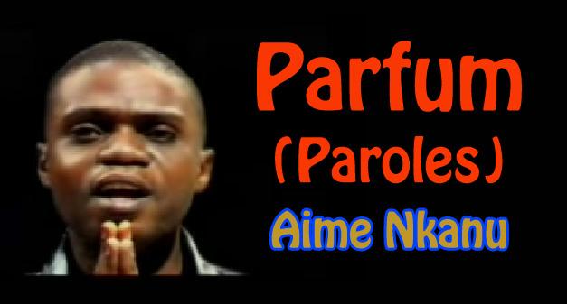 parfum aime nkanu
